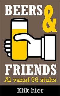 Beers & Friends al vanaf 96 stuks